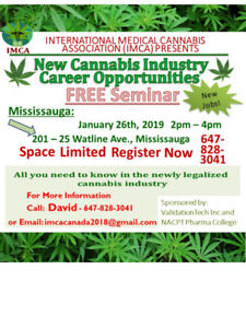 Free Seminar for Jobs in Cannabis Industry - Mississauga Jan26th