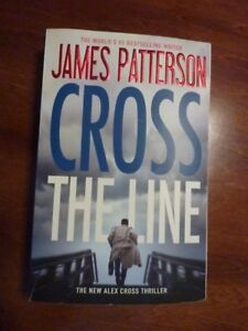 James Patterson - Cross The Line An Alex Cross Thriller