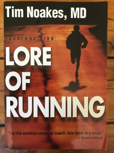 Lore of Running - Tim Noakes, MD