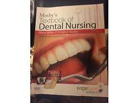 Brand new Mosbys textbook of Dental Nursing