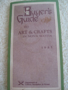 BUYER'S GUIDE to ART & CRAFTS in NOVA SCOTIA [as of 1985]