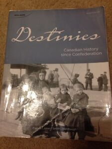 Destinies – Canadian  history since Confederation