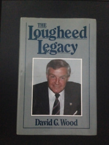 The Lougheed Legacy - signed
