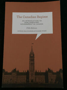 The Canadian Regime 5th Ed by Patrick Malcolmson & Richard Myers
