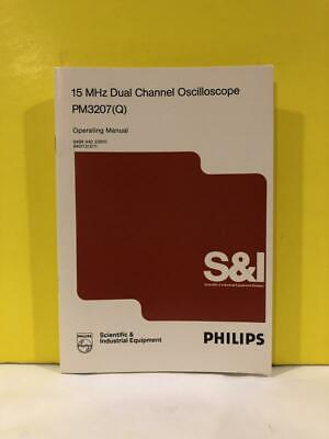Philips 9499 440 22615 Dual Channel Oscilloscope Pm3207 Q Operating Manual
