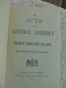 THE ACTS OF THE GENERAL ASSEMBLY OF PRINCE EDWARD ISLAND 1888