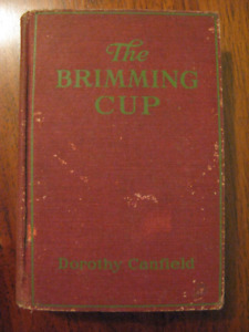 "Antique Book: 1921 ""The Brimming Cup"" by Dorothy Canfield"