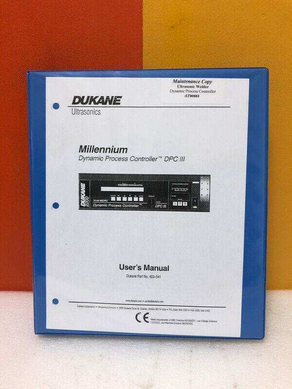 Dukane 403-541 Millennium Dynamic Process Controller DPC III User