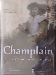 CHAMPLAIN, The Birth of French America