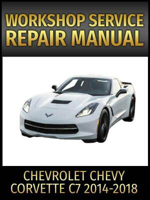 Chevrolet Corvette C7 Service Repair Manual 2014 2015 2016 2017 2018 on CD