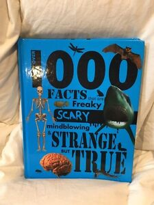 1000 things that are freaky scary mind blowing and strange book