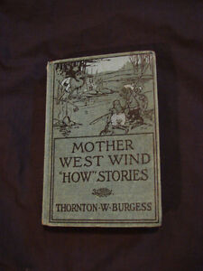 1916 Thornton W Burgess MOTHER WEST WIND HOW STORIES