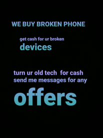 Sell ur old tech to me today