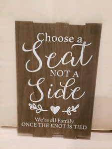 Wedding  - Choose a Seat Not a Side Sign