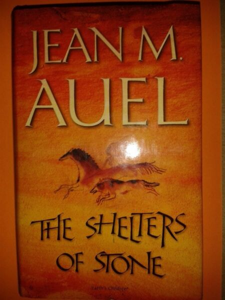The Shelters Of Stone - Jean. M. Auel - Fifth In The Earth's Children Series.