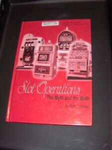 Gambling Book : Slot Operations, the Myth & the Math