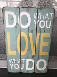 Buy what you love! Motivational artwork