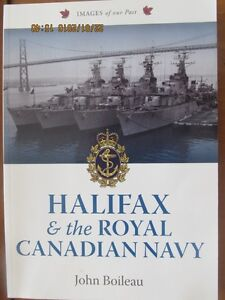 HALIFAX & the ROYAL CANADIAN NAVY by John Boileau (Signed)