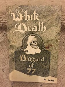 WHITE DEATH-Blizzard of 77 by Erno Rossi