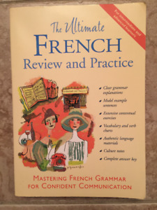 The Ultimate FRENCH: Review and Practice (i.e. learn French!)