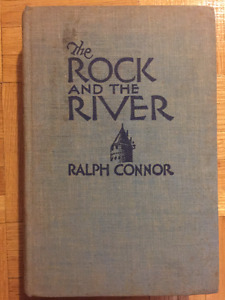 The Rock and the River by Ralph Connor, 1931 Hardcover