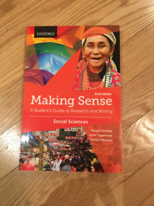 Making Sense A Student's Guide to Research and Writting 6th ed
