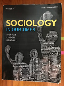 Sociology in Our Times 6th Canadian Ed. by Murray