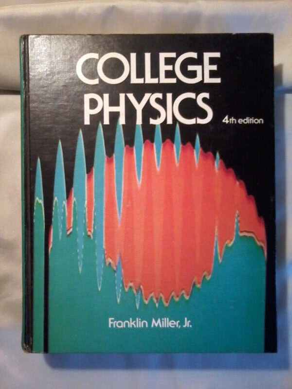 College Physics by Frank Miller, Jr  ($20 not $141 25) !!
