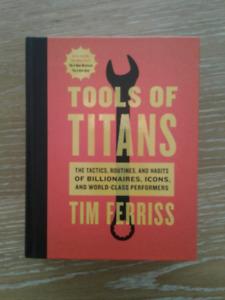 Tools of Titans - Tim Ferris