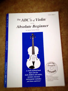 The ABC's of Violin for the Absolute Beginner with a CD