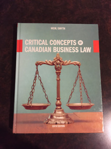 Critical Concepts of Canadian Business Law 6th ed