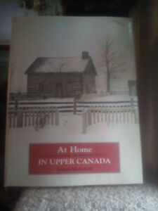 1970 hardcover book At Home In Upper Canada