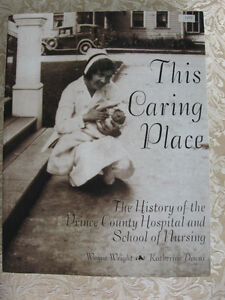 """This Caring Place"" HISTORY OF PRINCE COUNTY HOSPITAL"