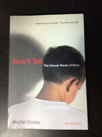 Don't tell: the sexual abuse of boys