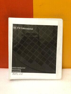 Fsi Semiconductor Processing Equipment Parts List Manual