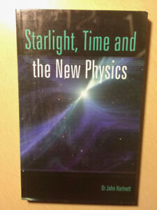 Starlight, Time and the New Physics - Dr John Hartnett