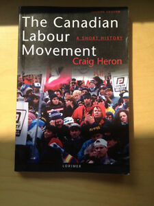 The Canadian labour movement a short history by Craig Heron