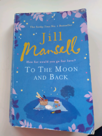 Jill Mansell To the Moon and Back book