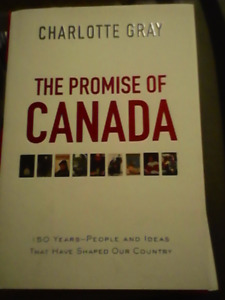The promise of Canada by Charlotte Gray