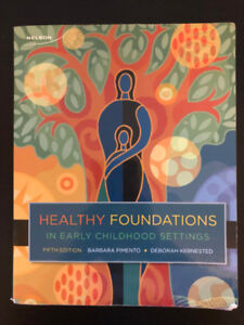 Healthy foundations in early childhood settings,5th ECE textbook