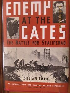 ENEMY AT THE GATES, THE BATTLE FOR STALINGRAD by William Craig
