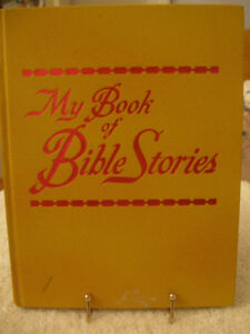 """1978 EDITION of """"My BOOK of BIBLE STORIES"""""""