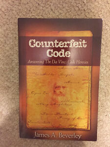 Counterfeight Code: Answering The Da Vinci Code Heresies by Jame