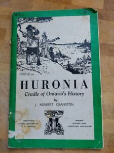 Book - Huronia - Cradle of Ontario's History -1979