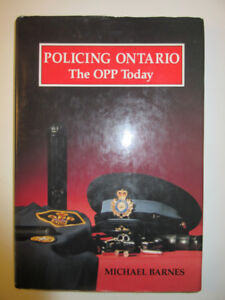 History book:  Policing Ontario: The OPP today by Barnes