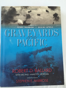 GRAVEYARDS of the PACIFIC