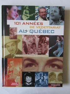 101 années de vedettariat au Québec.2000. ( voir infos).