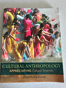 Cultural Anthropology Appreciating Cultural Diversity ANTH 1034