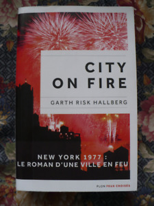 CITY ON FIRE ( LIVRE EN FRANÇAIS )