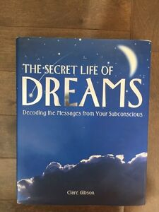 THE SECRET LIFE OF DREAMS by Clare Gibson